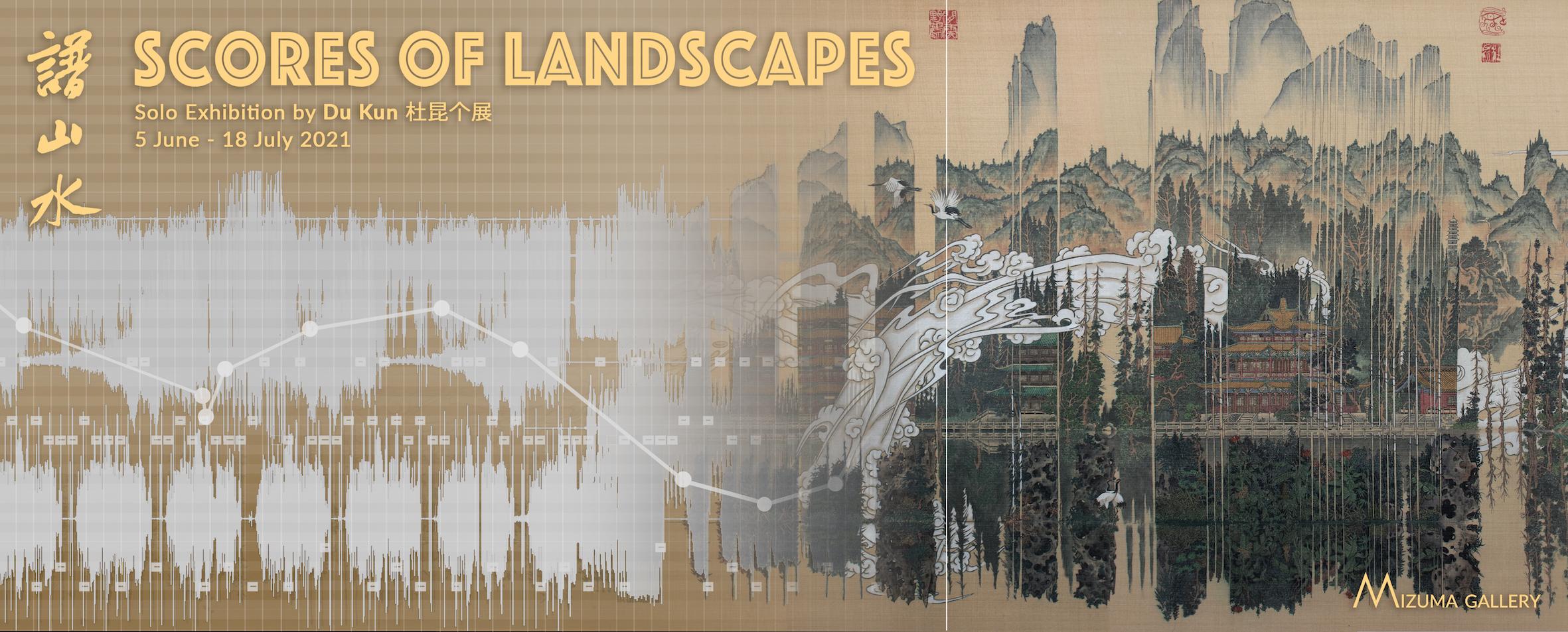 Scores of Landscapes by Du Kun