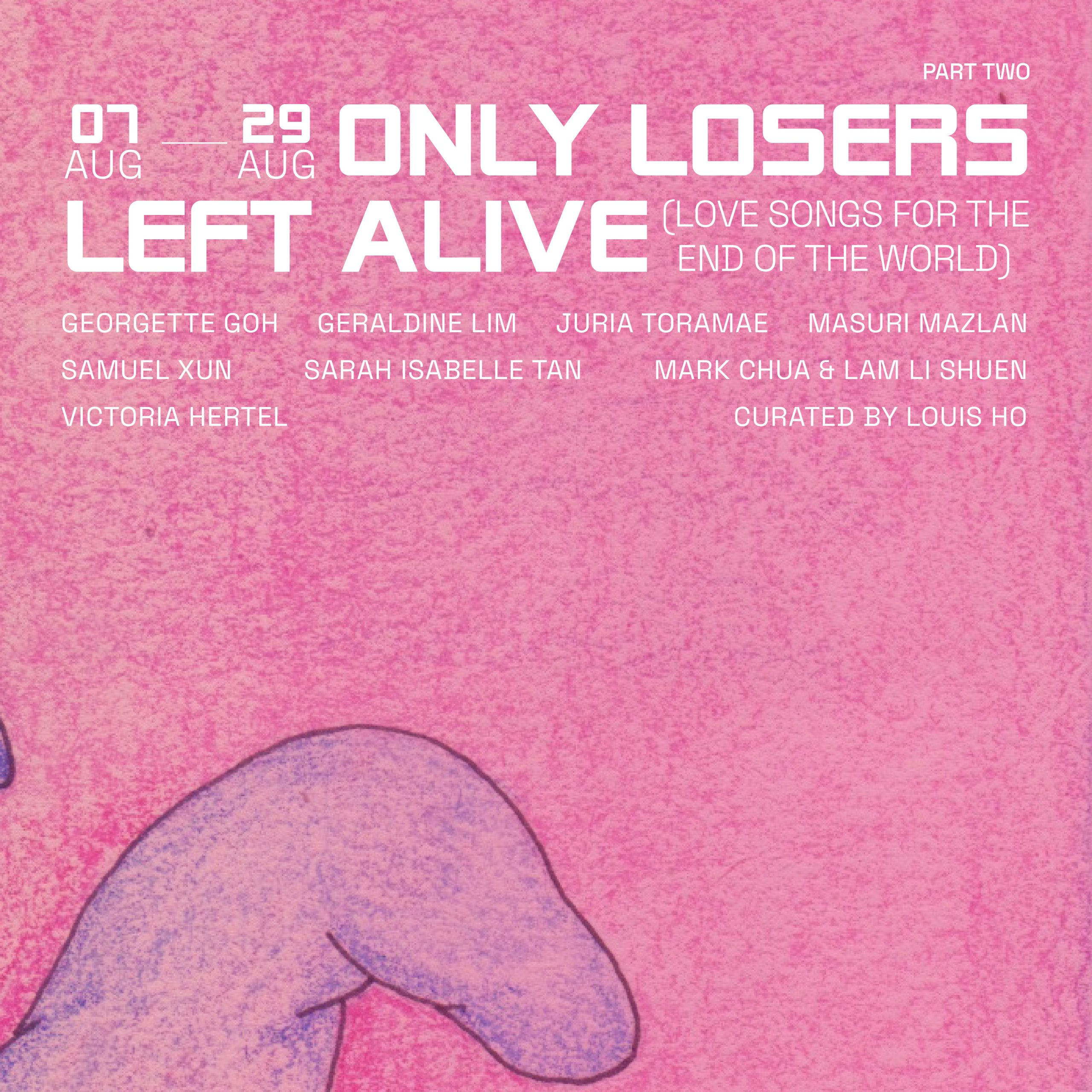 only losers left alive (love songs for the end of the world) – Part 2